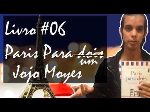 PARIS PARA UM | Jojo Moyes | Editora Intrínseca | DAVID HENRIQUE