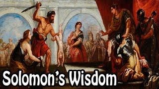 King Solomon's Wisdom (Biblical Stories Explained)
