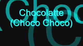 Choco Choco Latte Lyrics
