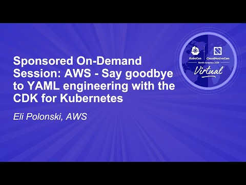 Image thumbnail for talk Sponsored Session: AWS - Say goodbye to YAML engineering with the CDK for Kubernetes