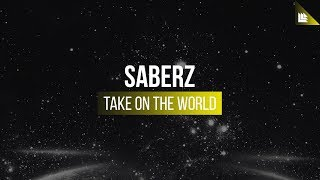 SaberZ - Take On The World