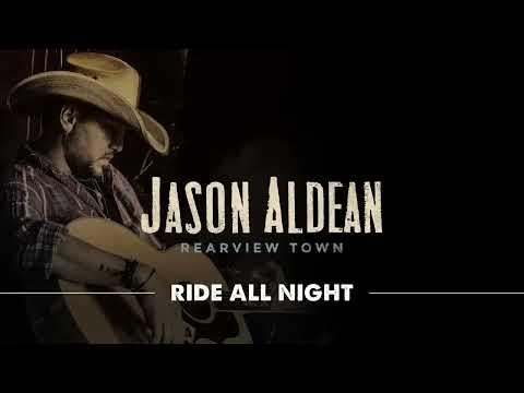 Jason Aldean - Ride All Night (Official Audio)