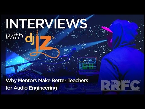 DJ IZ: Why Mentors Make Better Teachers for Audio Engineering