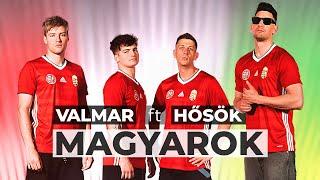 VALMAR FT. HŐSÖK - MAGYAROK