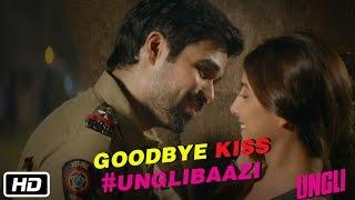 Emraan Hashmi's Goodbye Kiss Unglibaazi - Ungli