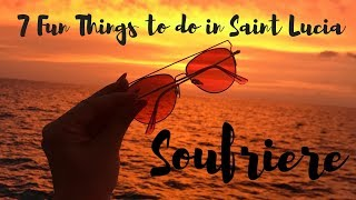 7 Fun Things to do in Soufrière, Saint Lucia