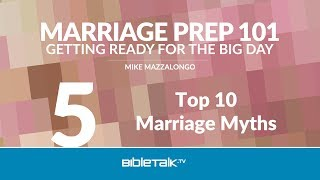 Top 10 Marriage Myths