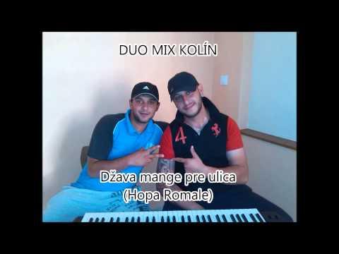 Duo Mix Kolín - DUO MIX KOLÍN - Džava mange pre ulica (Hopa Romale)
