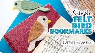 Adorable DIY Felt Bird Bookmarks || Simple Summer Craft Ideas