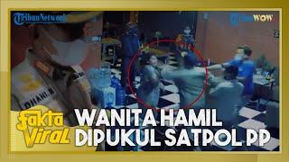 Fakta Viral Wanita Hamil Dipukul Satpol PP di Depan Suami saat Razia PPKM Darurat di Gowa