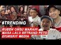 Naik Pitam Media Usik Masa Lalu Betrand Ruben Onsu Jangan Senggol Keluarga Gue  Iseleb 16 09