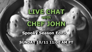 Live Chat with Chef John - Spooky Season Edition by Food Wishes
