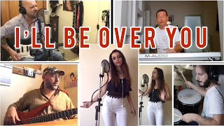 I'LL BE OVER YOU - Toto (Cover)