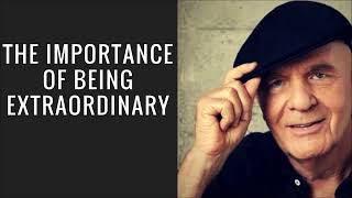 The Importance Of Being Extraordinary Excerpt   Dr  Wayne Dyer With Eckhart Tolle