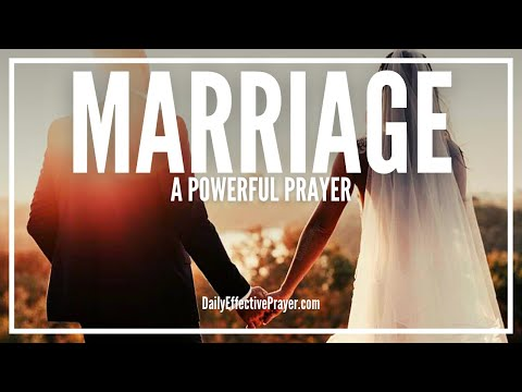 Video Prayer For Marriage - Powerful Miracle Prayer For Marriage