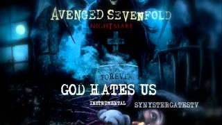 Avenged Sevenfold - God Hates Us (Official Instrumental)