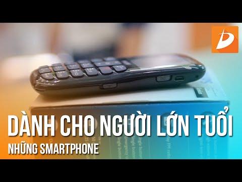 Smartphone tốt nhất cho người lớn tuổi