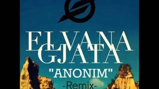 Elvana Gjata - Anonim (BINNAY Remix)