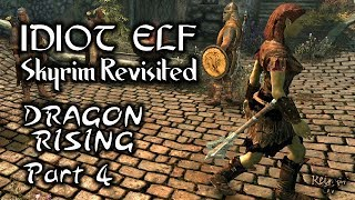 Skyrim Revisited - 026 - Dragon Rising - Part 4