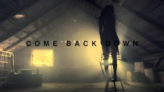 Danny Fernandes - Come Back Down [Trailer]