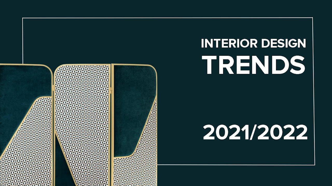 Interior Design Trends 2022