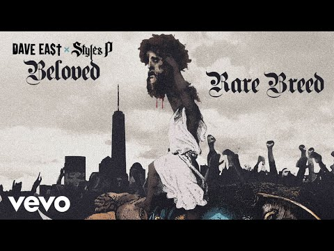 Dave East, Styles P - Rare Breed