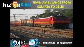 Get Domestic and Hi-tech Train Ambulance from Kolkata to Delhi by Medivic