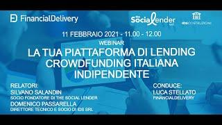 La tua piattaforma di Lending Crowdfunding italiana indipendente