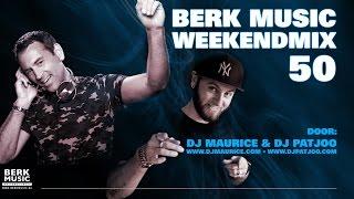 Berk Music Weekendmix 50