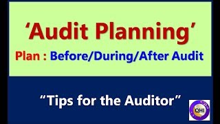 'Audit Planning' & 'Tips for the Auditor' – Video from 'QHI'