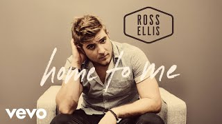 Ross Ellis Home To Me
