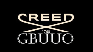 CREED fragrances: the good, the bad, the ugly... GBUUO!