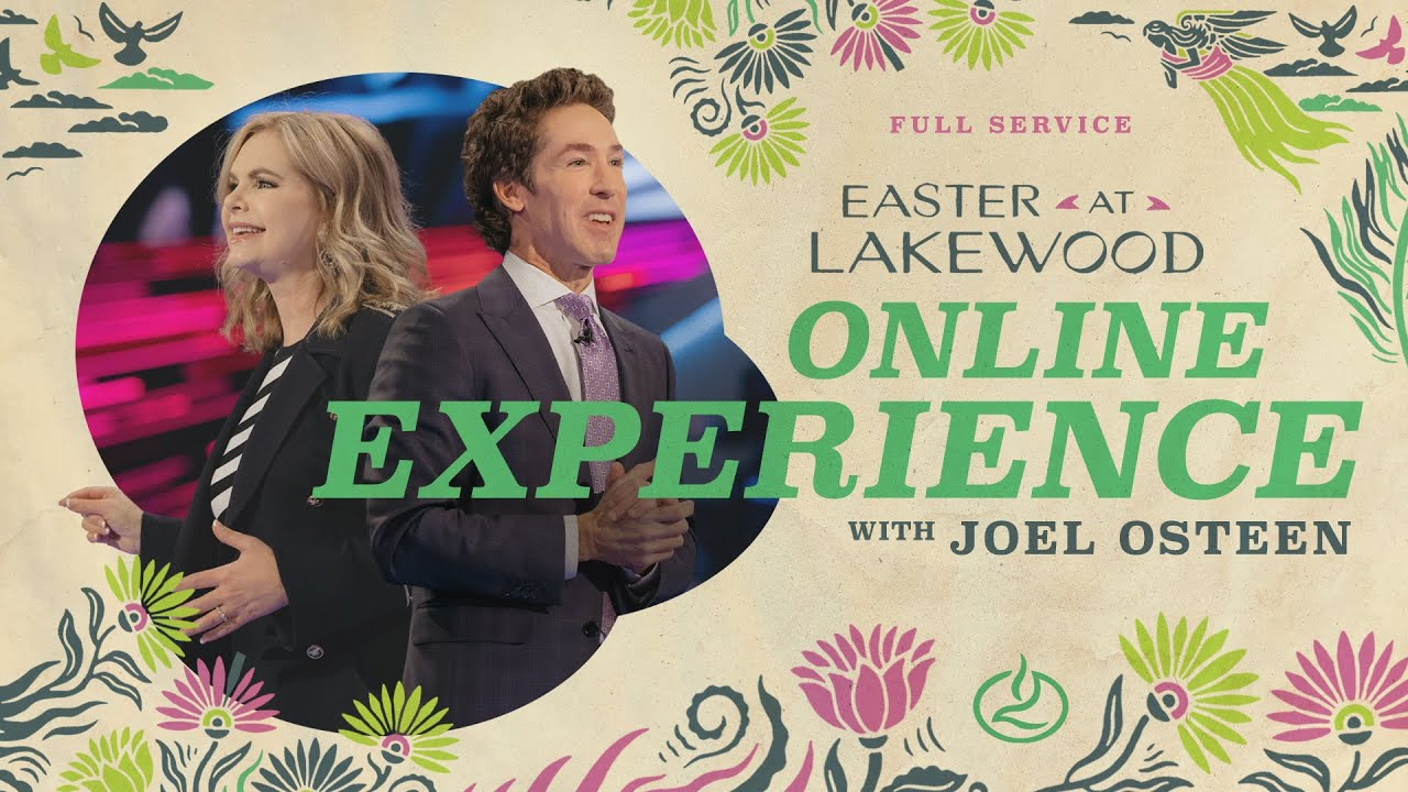 Easter Sunday Service with Joel Osteen 4th April 2021 LIVE from Lakewood Church
