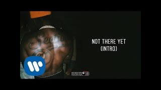 Pardison Fontaine - Not There Yet (Intro) [Official Audio]