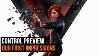 Control Preview - Our First Impressions