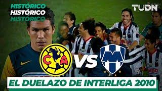 El gran duelo de América Vs Monterrey en el Interliga 2010 | TUDN