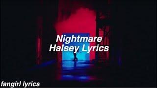 Nightmare || Halsey Lyrics