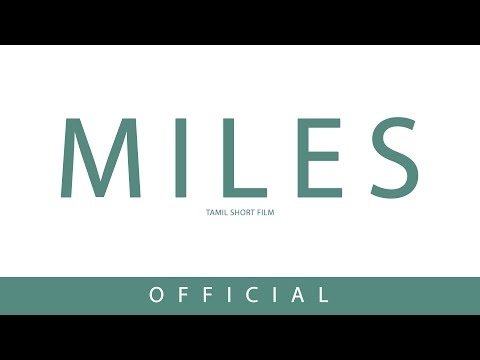 Miles-Tamil short film
