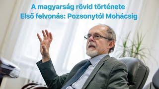 A magyarság rövid története. Első felvonás: Pozsonytól Mohácsig. Egy Bogár Naplója