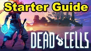 Dead Cells Guide - Ultimate Starter Guide - Secret Rooms/Advanced Combat Mechanics and More...