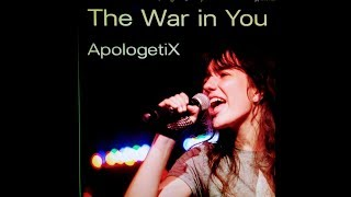 ApologetiX, The War in You