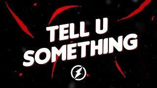 2Scratch X Larry Safari - Tell U Something (Lyrics Video) [Magic Release]