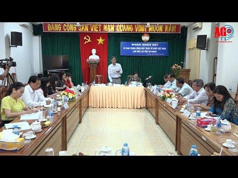 Đoàn công tác Ủy ban Trung ương MTTQ Việt Nam làm việc tại An Giang