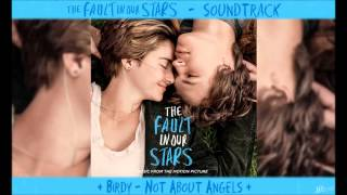 Birdy - Not About Angels - TFiOS Soundtrack
