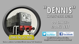 Dennis the Lazy Diesel  - OO Gauge