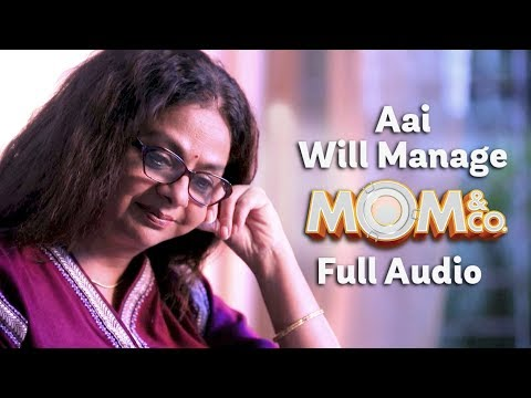 Mom & Co.   Original Soundtrack   Aai Will Manage   Full Song   The Zoom Studios