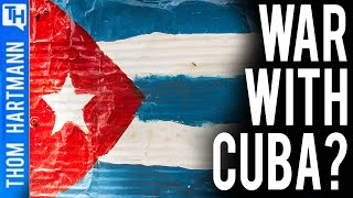 Will Cold War With Cuba Turn Hot?