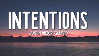 Intentions - Justin Bieber (Lyrics) ft. Quavo