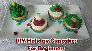 Easy Holiday Cupcakes Beginner Tutorial | Tree, Mistle Toe, Wreath, Santa Hat - Cooking & Caking