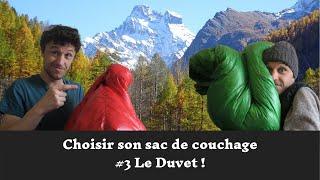 Choisir Son Sac De Couchage #3: Le Duvet!